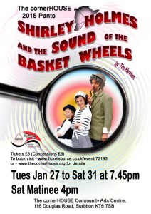 Shirley Holmes and the Sound of the Basket Wheels - 2015 Pantomime