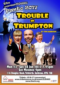 Trouble in Trumpton - 2017 Pantomime