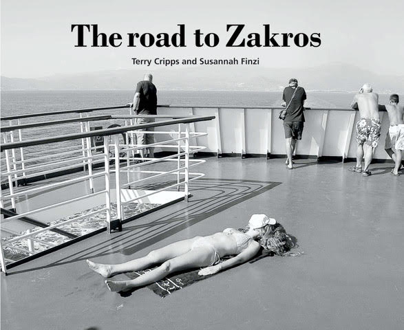 The Road to Zakros - Terry Cripps and Susannah Finzi